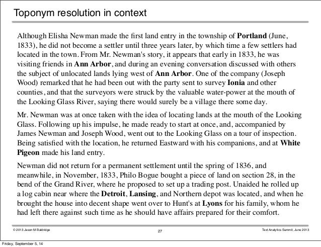 Toponym resolution in context  Although Elisha Newman made the first land entry in the township of Portland (June,  1833),...