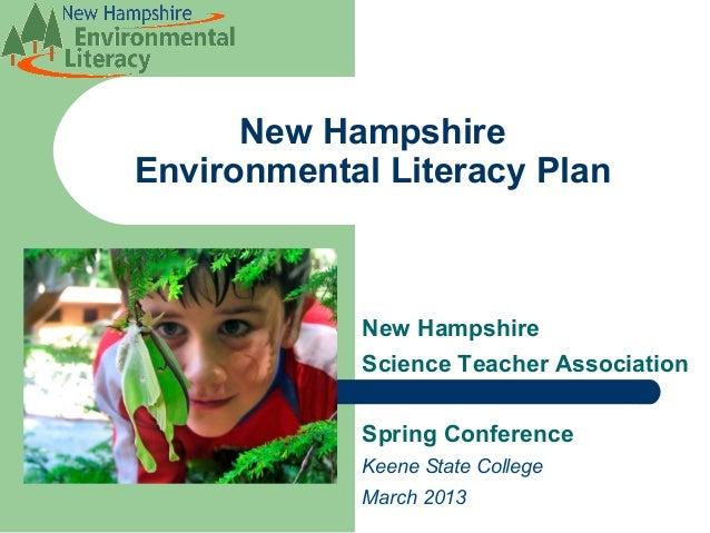 New HampshireEnvironmental Literacy Plan            New Hampshire            Science Teacher Association            Spring...