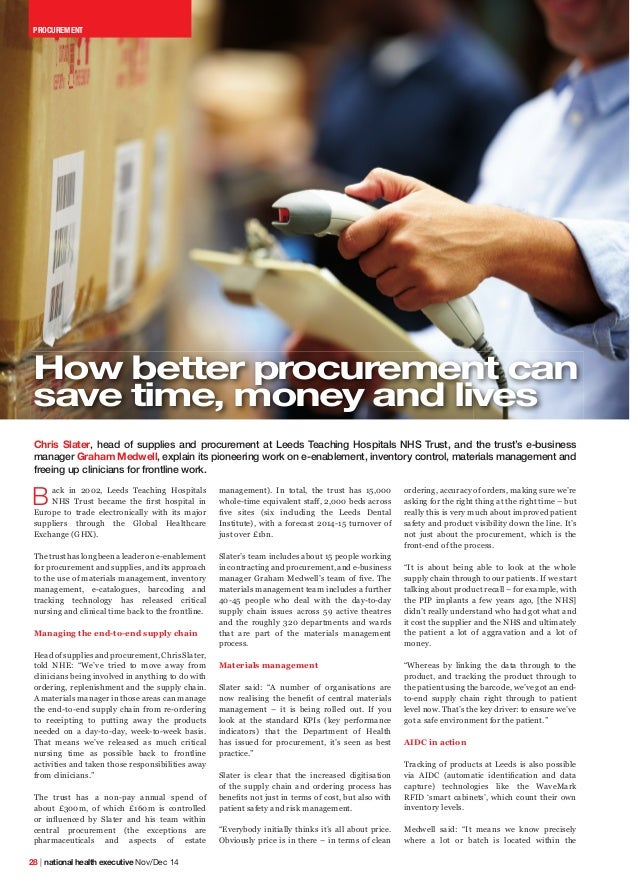 XPRXXOXCUREMENT  How better procurement can  save time, money and lives  Chris Slater, head of supplies and procurement at...
