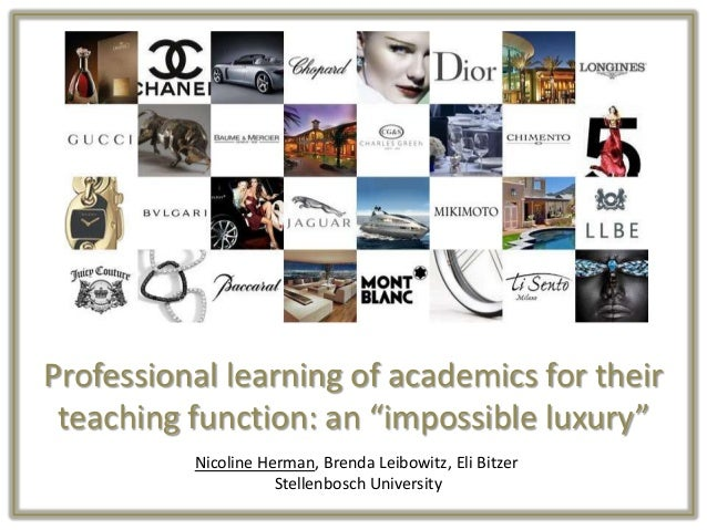 "Professional learning of academics for their teaching function: an ""impossible luxury"" Nicoline Herman, Brenda Leibowitz, ..."