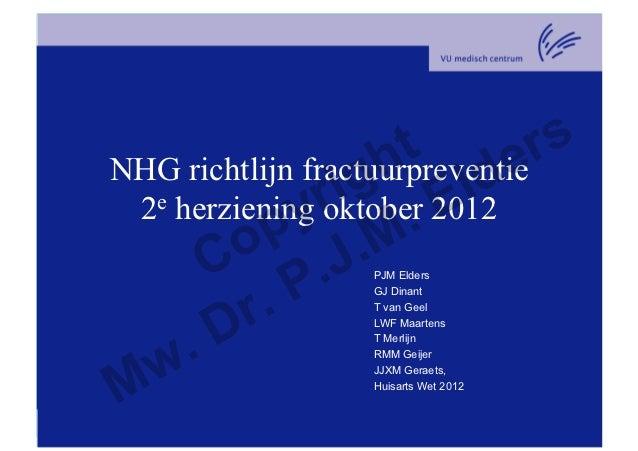 t                    h lde       rs   e herziening r ig 2012NHG richtlijn fractuurpreventie              y oktober E 2    ...