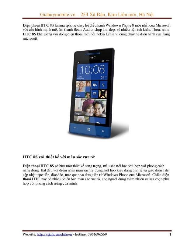 Giahuymobile.vn – 254 Xã Đàn, Kim Liên mới, Hà Nội Điện thoại HTC 8S là smartphone chạy hệ điều hành Windown Phone 8 mới n...