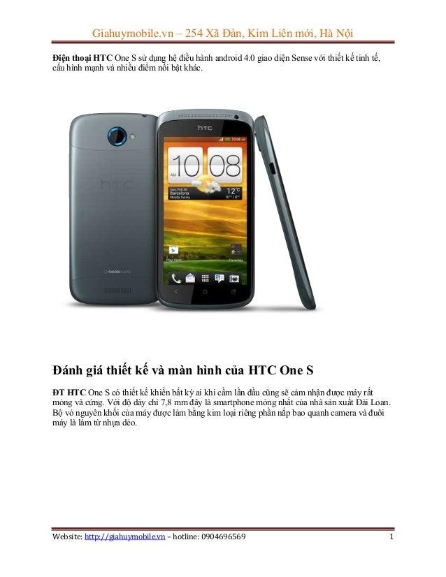 Giahuymobile.vn – 254 Xã Đàn, Kim Liên mới, Hà Nội Điện thoại HTC One S sử dụng hệ điều hành android 4.0 giao diện Sense v...