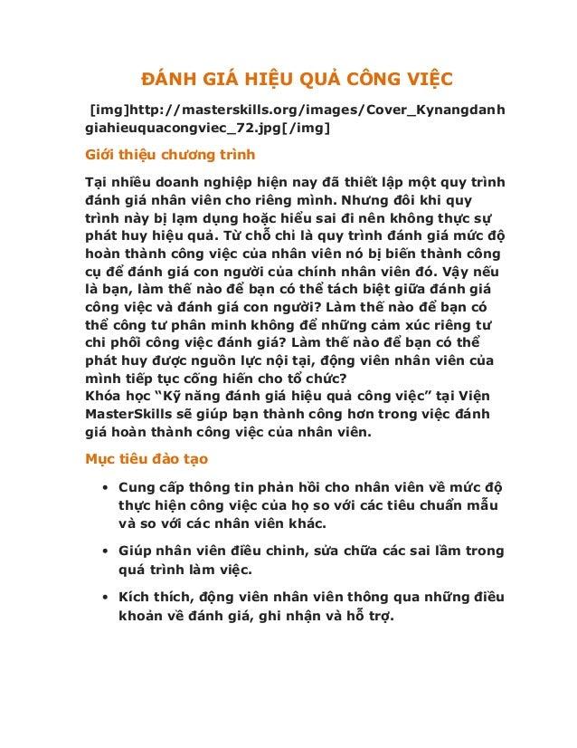 ĐÁNH GIÁ HIỆU QUẢ CÔNG VIỆC [img]http://masterskills.org/images/Cover_Kynangdanh giahieuquacongviec_72.jpg[/img] Giới thiệ...