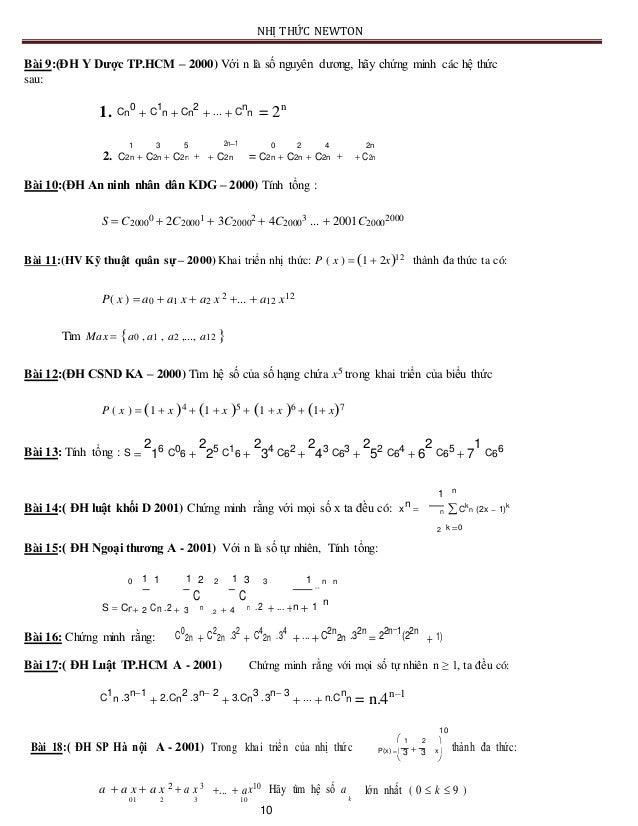 NHỊ THỨC NEWTON Bài 9:(ĐH Y Dược TP.HCM – 2000) Với n là số nguyên dương, hãy chứng minh các hệ thức sau: 1. Cn 0  C 1 n ...