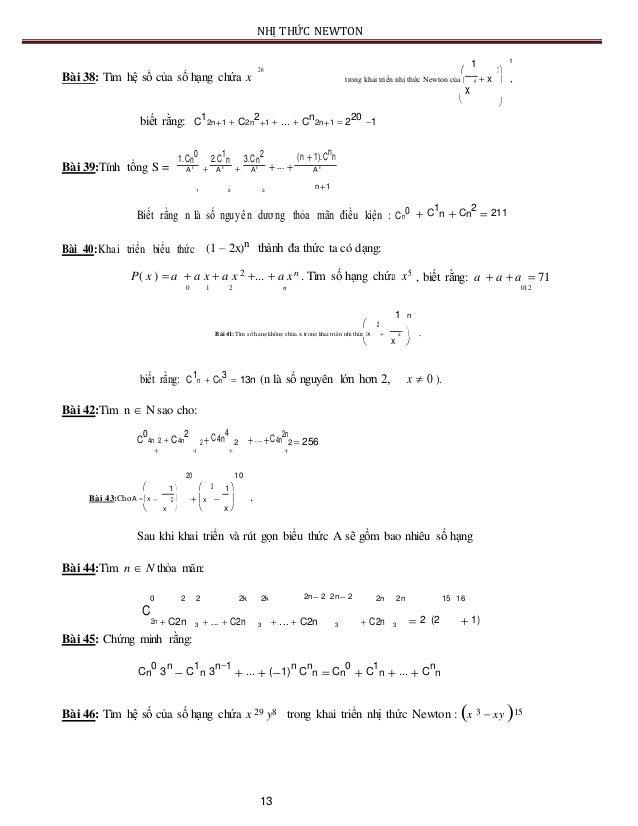 NHỊ THỨC NEWTON 1 n 26  7 Bài 38: Tìm hệ số của số hạng chứa x trong khai triển nhị thức Newton của   x  ,4  x  bi...