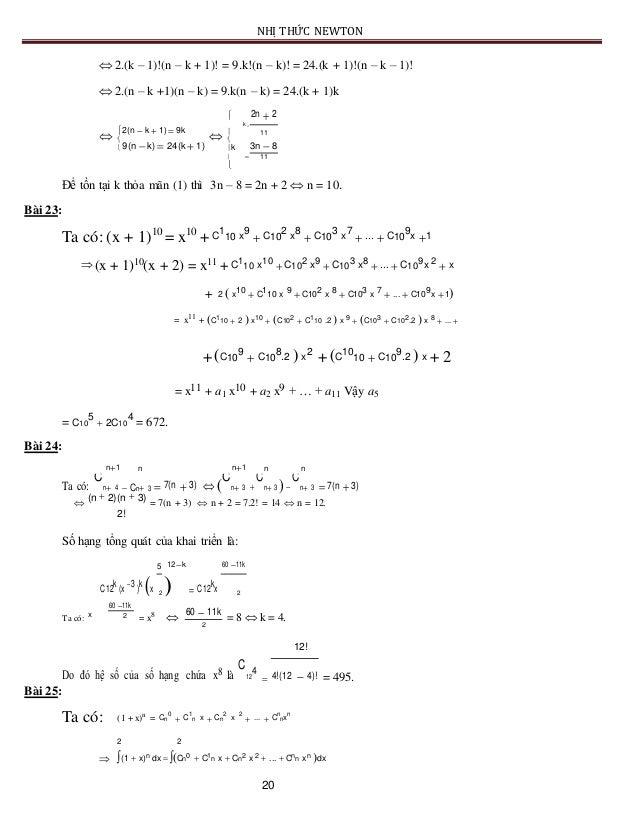 NHỊ THỨC NEWTON  2.(k – 1)!(n – k + 1)! = 9.k!(n – k)! = 24.(k + 1)!(n – k – 1)!    2.(n – k +1)(n – k) = 9.k(n – k) =...