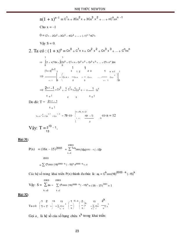 NHỊ THỨC NEWTON n(1 + x)n–1 =C 1 n  2Cn 2 x  3Cn 3 x 2  ...  nC n nx n 1 Cho x = –1 0 = Vậy S = 0. 2. Ta có : (1 + x)...