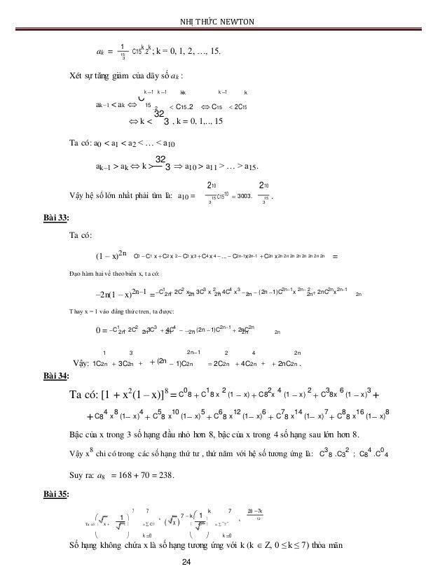 NHỊ THỨC NEWTON ak = 1 C15 k .2 k ; k = 0, 1, 2, …, 15.15 3 Xét sự tăng giảm của dãy số ak : k 1 k 1 kk k 1 k ak–1 < ak...