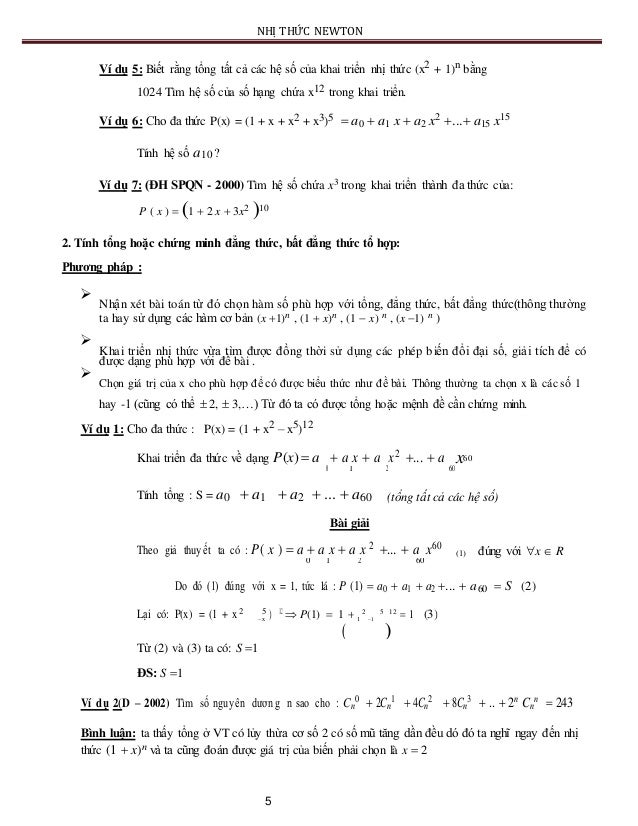 NHỊ THỨC NEWTON Ví dụ 5: Biết rằng tổng tất cả các hệ số của khai triển nhị thức (x2 + 1)n bằng 1024 Tìm hệ số của số hạng...