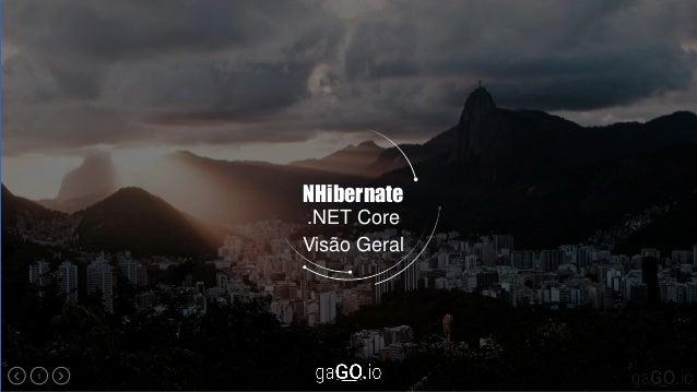 1 NHibernate .NET Core Visão Geral