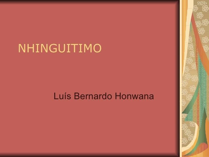 NHINGUITIMO Luís Bernardo Honwana
