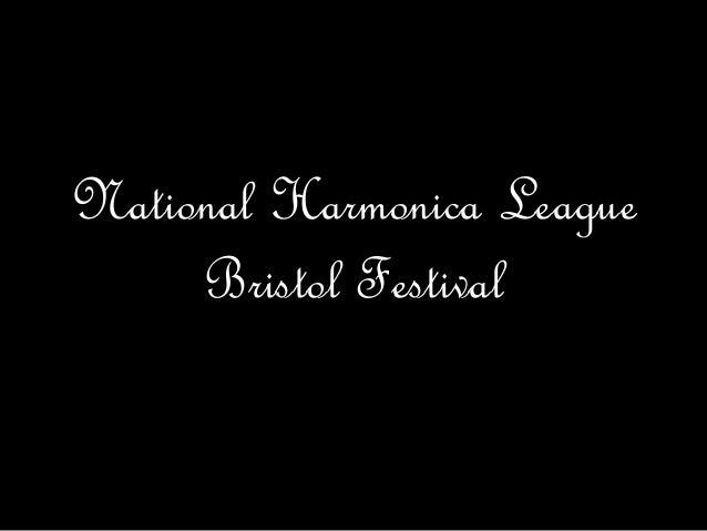 National Harmonica League Bristol Festival