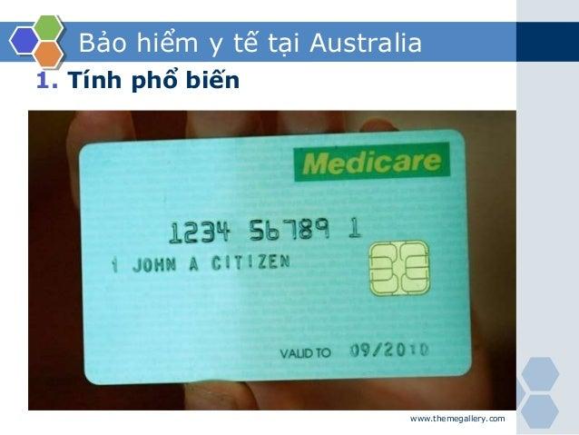 Bảo hiểm y tế tại Australia 1. Tính phổ biến www.themegallery.com