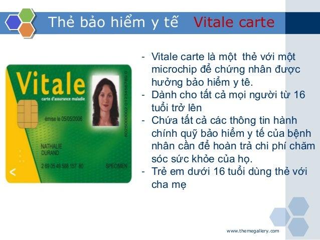 www.themegallery.com Thẻ bảo hiểm y tế Vitale carte - Vitale carte là một thẻ với một microchip để chứng nhân được hưởng b...