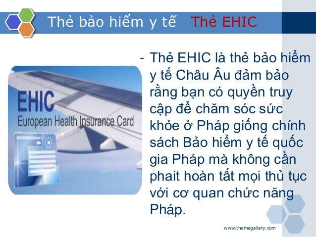 www.themegallery.com Thẻ bảo hiểm y tế Thẻ EHIC - Thẻ EHIC là thẻ bảo hiểm y tế Châu Âu đảm bảo rằng bạn có quyền truy cập...