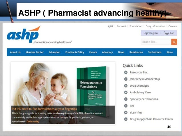 ASHP ( Pharmacist advancing healthy) 49