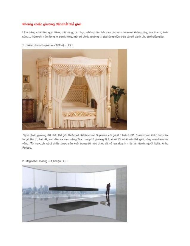 Những chiếc giường đắt nhất thế giới Làm bằng chất liệu quý hiếm, dát vàng, tích hợp những tiện ích cao cấp như internet k...