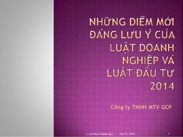 Công ty TNHH MTV GCP July 15, 2016LL.M PHAM THANH NGA 1