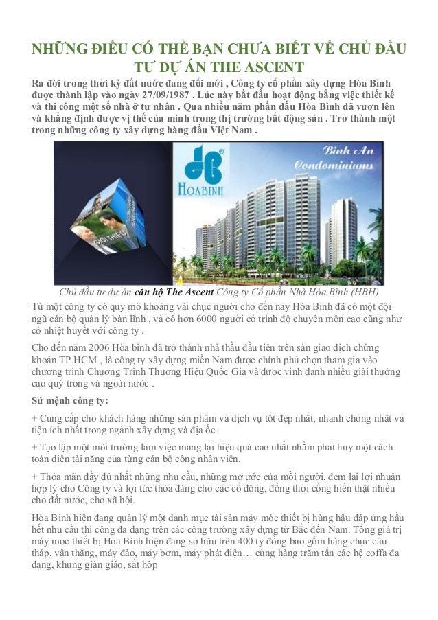 NHỮNG ĐIỀU CÓ THỂ BẠN CHƯA BIẾT VỀ CHỦ ĐẦU TƯ DỰ ÁN THE ASCENT Ra đời trong thời kỳ đất nước đang đổi mới , Công ty cổ phầ...