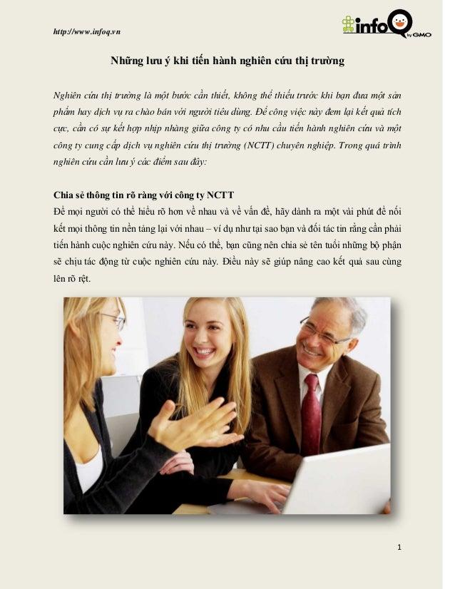 http://www.infoq.vn 1 Những lưu ý khi tiến hành nghiên cứu thị trường Nghiên cứu thị trường là một bước cần thiết, không t...