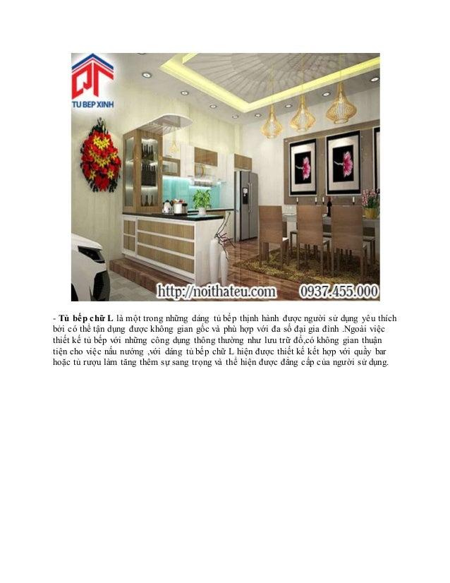 - Tủ bếp chữ L là một trong những dáng tủ bếp thịnh hành được người sử dụng yêu thích bởi có thể tận dụng được không gian ...