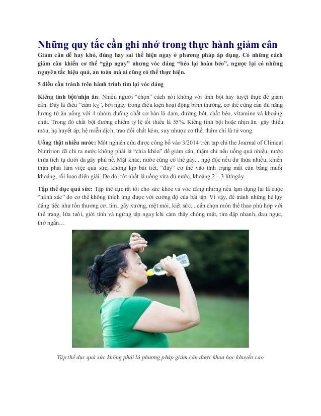 Những quy tắc cần ghi nhớ trong thực hành giảm cân Giảm cân dễ hay khó, đúng hay sai thể hiện ngay ở phương pháp áp dụng. ...