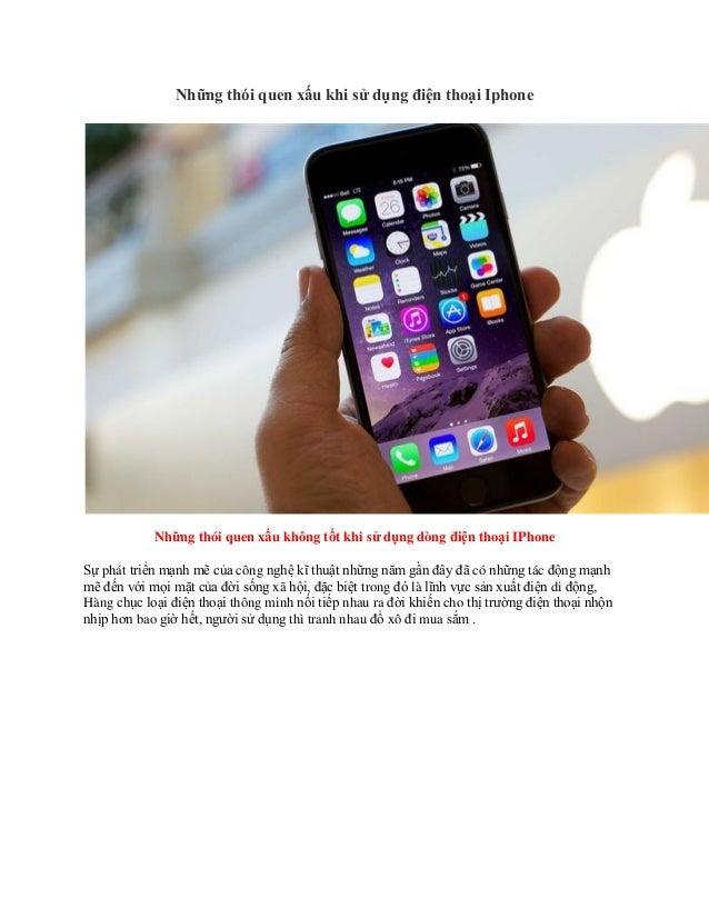 Những thói quen xấu khi sử dụng điện thoại Iphone Những thói quen xấu không tốt khi sử dụng dòng điện thoại IPhone Sự phát...