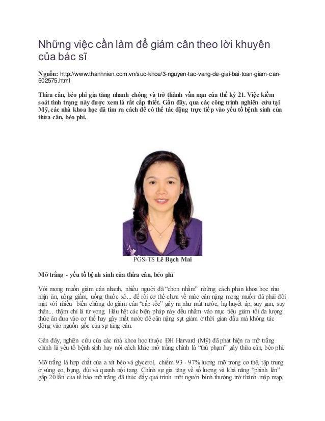 Những việc cần làm để giảm cân theo lời khuyên của bác sĩ Nguồn: http://www.thanhnien.com.vn/suc-khoe/3-nguyen-tac-vang-de...