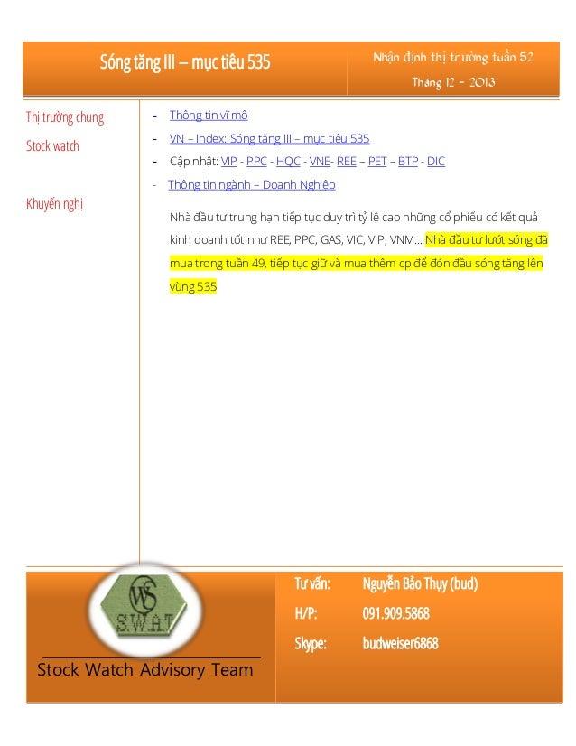 Sóng tăng III – mục tiêu 535  Nhận định thị trường tuần 52 Tháng 12 - 2013  Thị trường chung  -  Thông tin vĩ mô  Stock wa...
