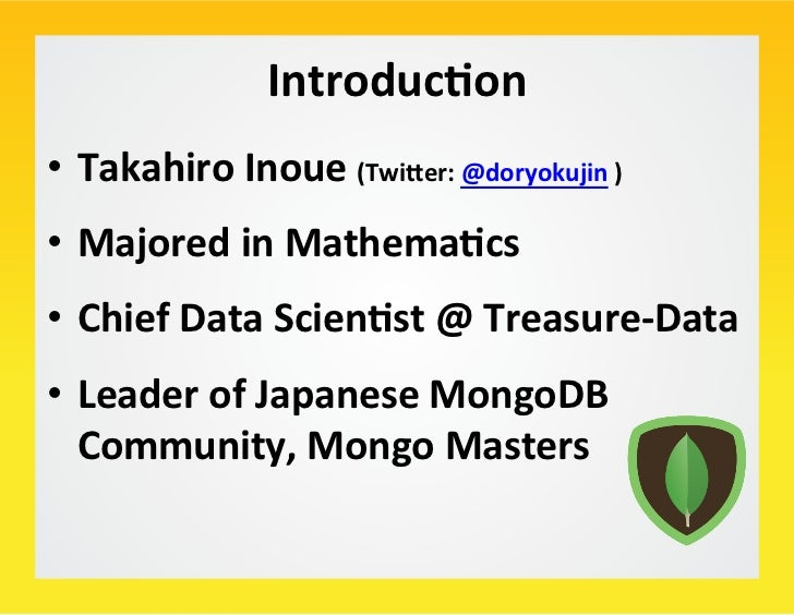 Introduc/on                               • Takahiro Inoue (TwiFer: @doryokujin ) • Majored in Mathema/cs...