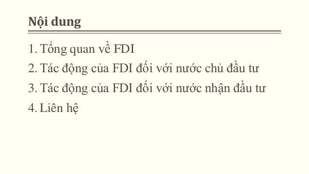 Tác động của FDI đến nước chủ đầu tư và nhận đầu tư Slide 2