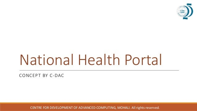 National Health Portal CONCEPT BY C-DAC CENTRE FOR DEVELOPMENT OF ADVANCED COMPUTING, MOHALI. All rights reserved.