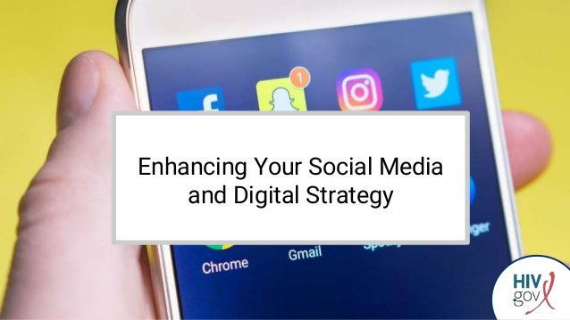Enhancing Your Social Media and Digital Strategy