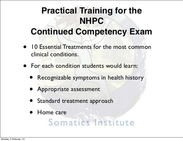 Practical Training for the                                     NHPC                         Continued Competency Exam     ...