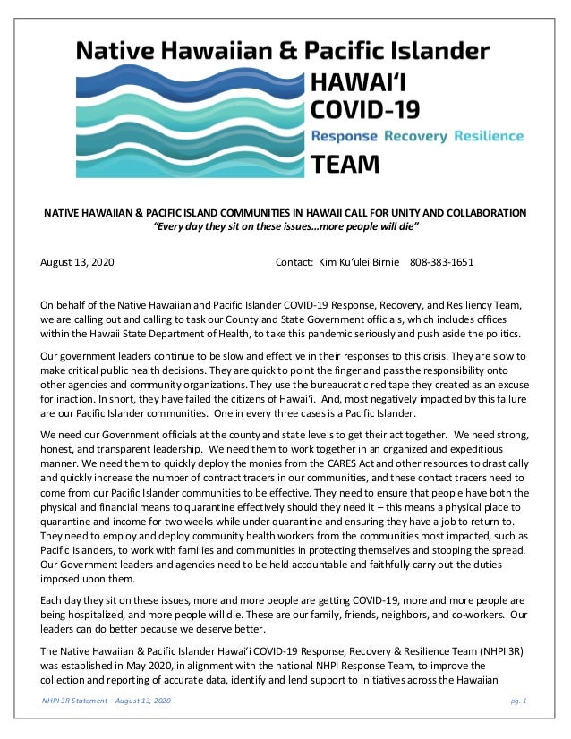 NHPI 3R Statement – August 13, 2020 pg. 1 NATIVE HAWAIIAN & PACIFIC ISLAND COMMUNITIES IN HAWAII CALL FOR UNITY AND COLLAB...