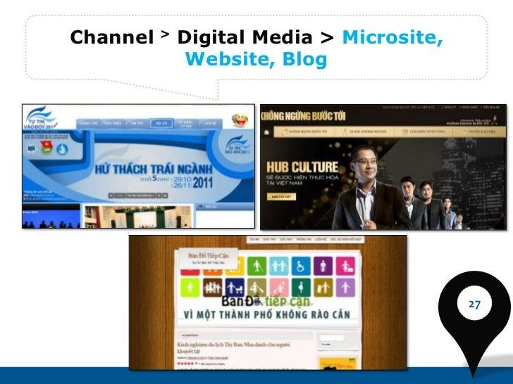 Channel   >   Digital Media > Microsite,               Website, Blog                                           27