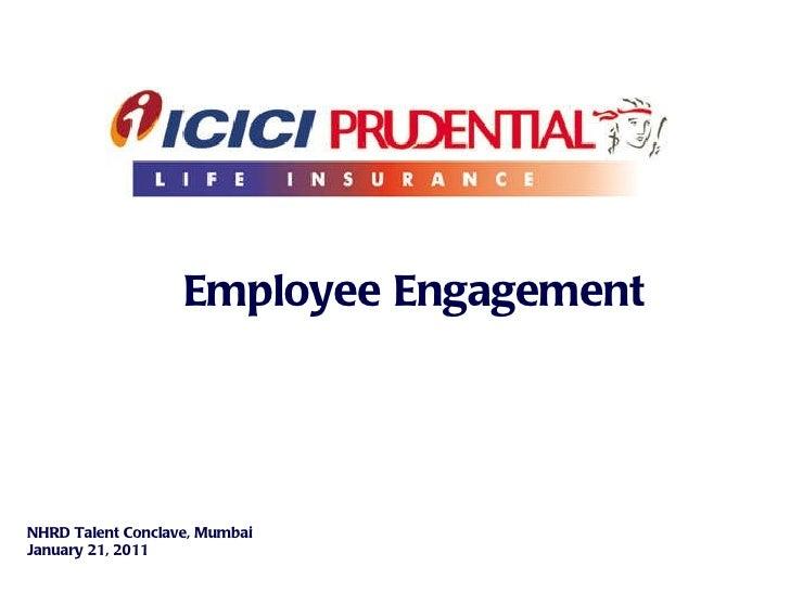 Employee Engagement NHRD Talent Conclave, Mumbai  January 21, 2011