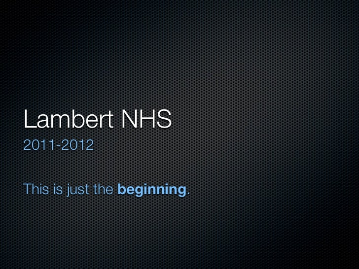 Lambert NHS2011-2012This is just the beginning.