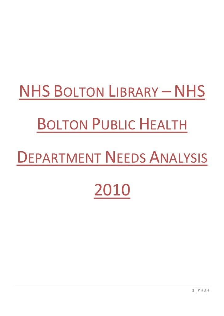 NHS BOLTON LIBRARY – NHS  BOLTON PUBLIC HEALTHDEPARTMENT NEEDS ANALYSIS          2010                         1|Page