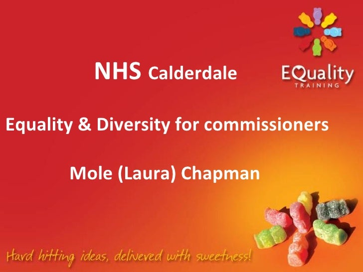 NHS  Calderdale   Equality & Diversity for commissioners   Mole (Laura) Chapman