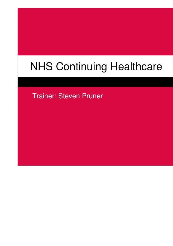 NHS Continuing HealthcareTrainer: Steven Pruner