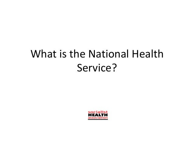 What is the National Health          Service?