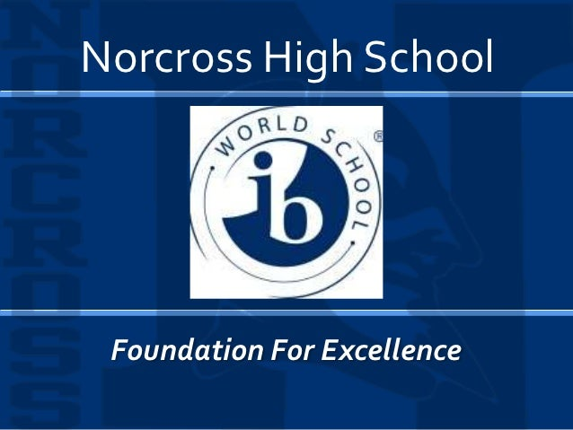 Norcross High School Foundation For Excellence