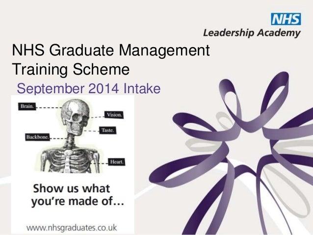 NHS Graduate Management Training Scheme September 2014 Intake