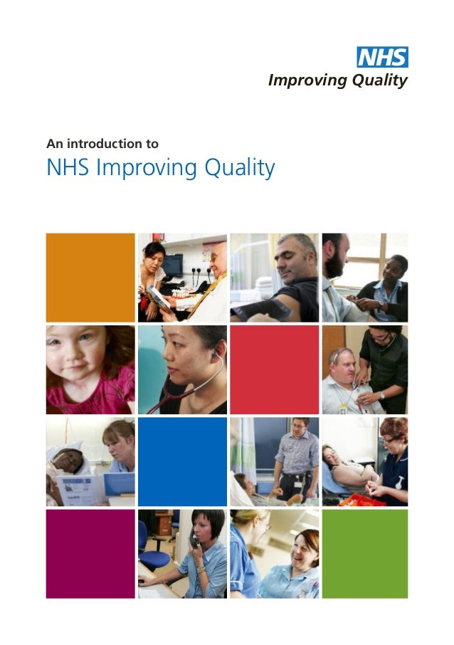 NHS Improving Quality An introduction to NHS Improving Quality