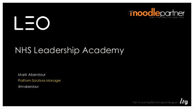NHS Leadership Academy • Role Mark Aberdour Platform Solutions Manager @maberdour