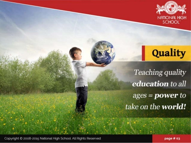 """NHTIONFIL HIGH SCHOOL""""  fi . ' i.  LR)"""" i. :I';  * '  Teaching quality education to all        5     5   ages =  power to j..."""