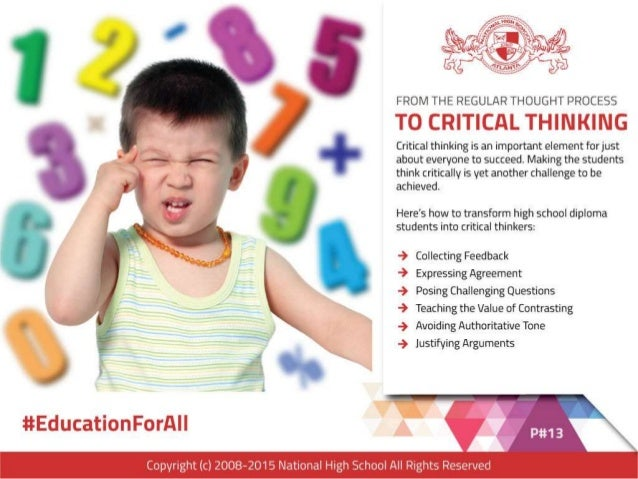 FROM THE REGULAR THOUGHT PROCESS  TO CRITICAL THINKING  Critical thinking is an important element forjust about everyone t...