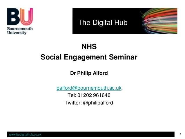 The Digital Hub                                NHS                     Social Engagement Seminar                          ...
